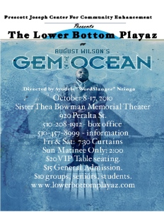 """You die by how you live"". August Wilson- Gem of the Ocean"